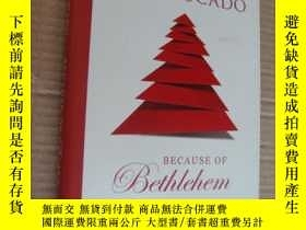 二手書博民逛書店BECAUSE罕見OF BETHLEHEM (Love is b