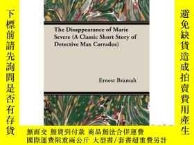二手書博民逛書店The罕見Disappearance of Marie Severe (a Class...-瑪麗的失蹤嚴重(一個