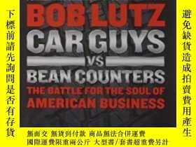 二手書博民逛書店Car罕見Guys Vs. Bean CountersY364682 Bob Lutz Portfolio