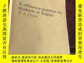 二手書博民逛書店A罕見reference grammar for students of EnglishY5834 R.A.C