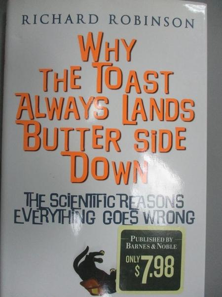【書寶二手書T5/科學_NIK】Why the toast always lands butter side down_