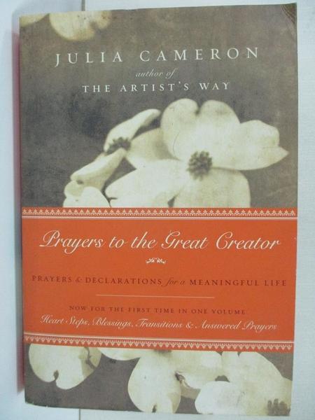 【書寶二手書T1/原文書_HZI】Prayers to the Great Creator: Prayers and Declarations…