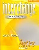 二手書博民逛書店 《Interchange Intro Workbook》 R2Y ISBN:052160155X│Cambridge University Press