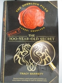 【書寶二手書T3/原文小說_IMJ】The 100-year-old Secret_Barrett, Tracy
