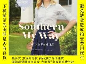 二手書博民逛書店Southern罕見My Way Food&FamilyY175