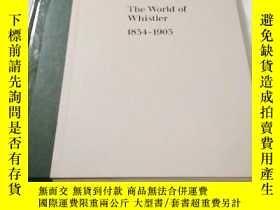 二手書博民逛書店THE罕見WORLD OF WHISTLER 1834-1903
