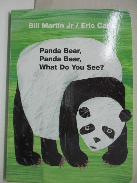【書寶二手書T5/少年童書_B3X】Panda Bear, Panda Bear, What Do You See?_Martin, Bill/ Carle, Eric (ILT)