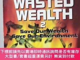 二手書博民逛書店the罕見worlds wasted werlth 2:save our wealth,save our envi