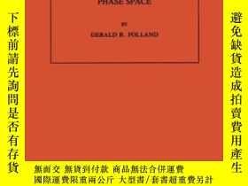 二手書博民逛書店Harmonic罕見Analysis In Phase SpaceY255562 Gerald B. Foll