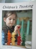 【書寶二手書T4/大學教育_XDY】Childrens Thinking: Cognitive Development