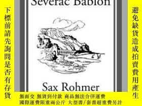 二手書博民逛書店The罕見Sins of Séverac BablonY410016 Sax Rohmer Start Cla