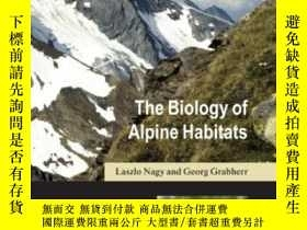 二手書博民逛書店The罕見Biology Of Alpine Habitats