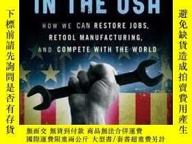二手書博民逛書店Re-Made罕見in the USA: How We Can Restore Jobs, Retool Manu