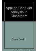 二手書博民逛書店《Applied behavior analysis in th