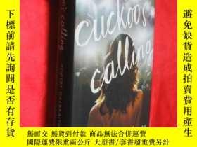 二手書博民逛書店The罕見Cuckoo s Calling (小16開,硬精裝)