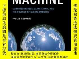 二手書博民逛書店A罕見Vast Machine: Computer Models Climate Data And The Pol