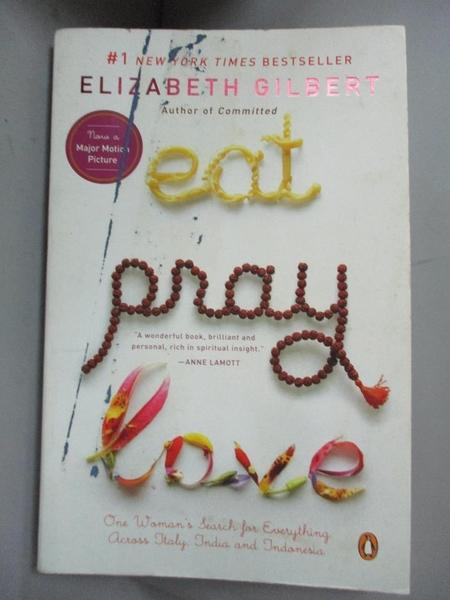 【書寶二手書T9/傳記_CAS】Eat, Pray, Love_Gilbert, Elizabeth
