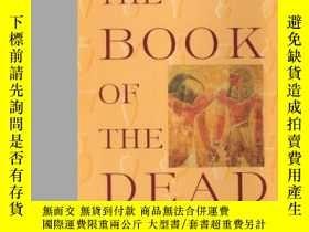 二手書博民逛書店The罕見Book Of The DeadY256260 Sir E A Wallis Budge Grame