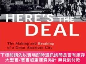 二手書博民逛書店Here s罕見the Deal: The Making and Breaking of a Great Amer