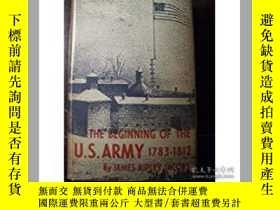 二手書博民逛書店THE罕見BEGINNING OF THE U.S.ARMY美國