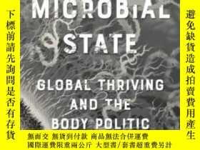 二手書博民逛書店【罕見】2017年出版 The Microbial State: