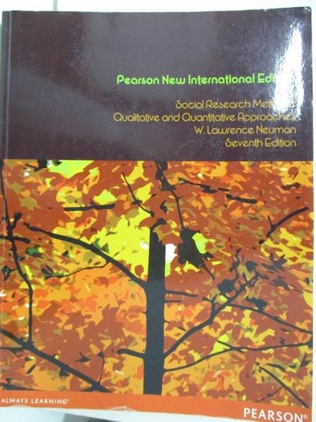 【書寶二手書T6/大學社科_DVY】Social Research Methods: Qualitative and Quantitative Approaches_W. Lawrence Neuman