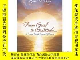 二手書博民逛書店From罕見Grief to Gratitude...: A Passage Thou...-從悲傷到感激…:一段