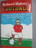 【書寶二手書T3/少年童書_HNZ】The Reduced History of Football_Aubrey Gan