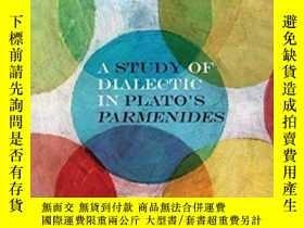 二手書博民逛書店A罕見Study Of Dialectic In Plato s ParmenidesY364682 Eric