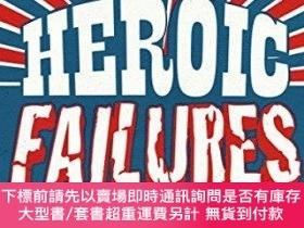 二手書博民逛書店The罕見Ultimate Book Of Heroic FailuresY255174 Stephen Pi