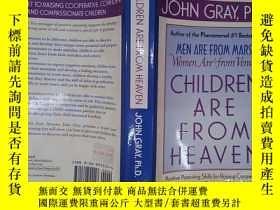 二手書博民逛書店Children罕見Are from Heaven(詳見圖)Y6