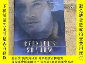 二手書博民逛書店EZEKIEL'S罕見SHADOWY216015 A NOVEL BETHANY HOUSE 出版2001