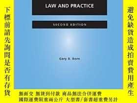 二手書博民逛書店國際仲裁:法律與實踐罕見International Arbitration 英文原版Y21066 Gary B