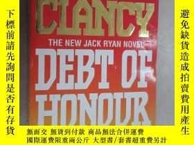 二手書博民逛書店外文書罕見TOM CLANCY DEBT OF HONOUR 共900頁 小32開Y15969