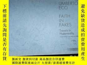 二手書博民逛書店UMBERTO罕見ECO FAITH IN FAKES Travels in HyperrealityY161