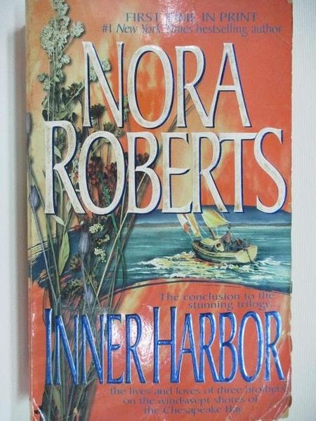 【書寶二手書T6/原文小說_AHF】Inner Harbor_Nora Roberts