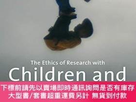 二手書博民逛書店The罕見Ethics Of Research With Children And Young PeopleY