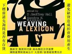 二手書博民逛書店Weaving罕見A Lexicon (bradford Books)-編制詞典(布拉德福德圖書)Y43663