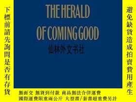 二手書博民逛書店【罕見】2014年 The Herald Of Coming G