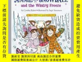 二手書博民逛書店Annie罕見and Snowball and the Wintry FreezeY362136 Photog