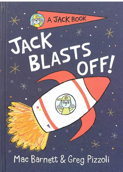 【英文讀本.橋梁書】JACK BLASTS OFF/JACK BOOK/精裝 by Greg Pizzoli 《主題: 初階讀本.獨立閱讀》
