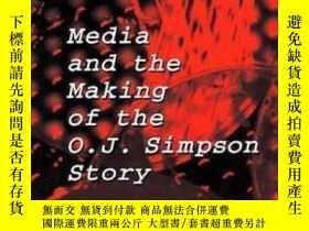 二手書博民逛書店The罕見Spectacle: Media And The Making Of The O.j. Simpson