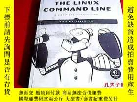 二手書博民逛書店THE罕見LINUX COMMAND LINE:A COMPLETE INTRODUCTION《LINUX命令行大
