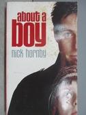 【書寶二手書T3/原文小說_MDN】About a Boy_Nick hornby