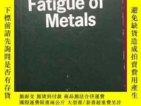 二手書博民逛書店Fatigue罕見of materials 金屬疲勞(英文原版)