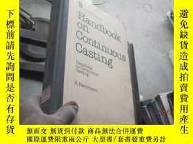 二手書博民逛書店Handbook罕見on continuous casting