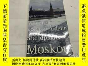 二手書博民逛書店Standplaats罕見Moskou: van onze correspondent(荷蘭語)Y8204 S