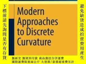 二手書博民逛書店Modern罕見Approaches To Discrete CurvatureY256260 Laurent