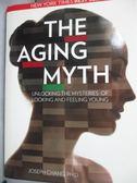 【書寶二手書T2/科學_YEQ】THE AGING MYTH(衰老迷思)_曾潤海