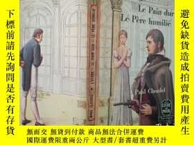 二手書博民逛書店L Otage罕見suivi de Le Pain dur et Le Père bumilié(法文原版)Y